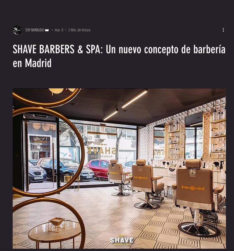 SHAVE en soybarbudo.com: SHAVE BARBERS & SPA: Un nuevo concepto de barbería en Madrid